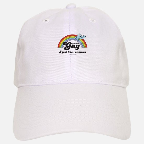 I'm not gay. I just like rainbows. Baseball Baseball Cap
