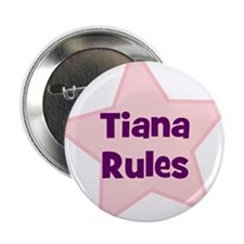 """Tiana Rules 2.25"""" Button (10 pack)"""