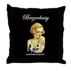Brazen Hussy Throw Pillow
