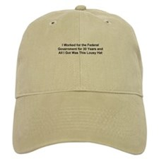 All I got was this lousy... Baseball Cap