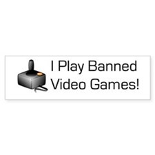 Banned Games! Bumper Bumper Sticker