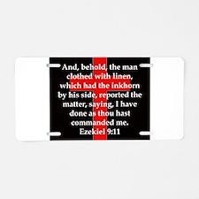 Ezekiel 9:11 Aluminum License Plate
