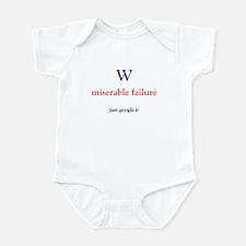 W miserable failure Infant Bodysuit