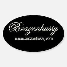 Brazenhussy Oval Decal