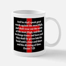 Daniel 7-25 Mug