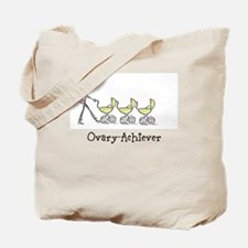Ovary-Achiever, Triplet Tote Bag