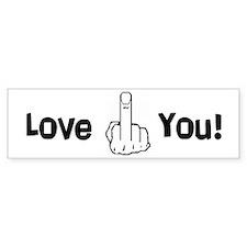 """""""Love You!"""" Bumper Bumper Sticker"""