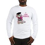 I Love Poodles Long Sleeve T-Shirt