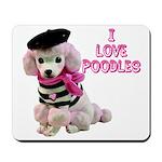 I Love Poodles Mousepad