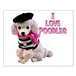 I Love Poodles Small Poster