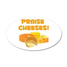 Praise Cheeses! Wall Decal