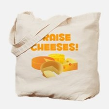 Praise Cheeses! Tote Bag