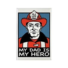 My Dad is my Hero (fireman) Rectangle Magnet