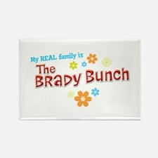 My REAL Family is The Brady Bunch Rectangle Magnet