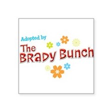 Adopted by The Brady Bunch Sticker