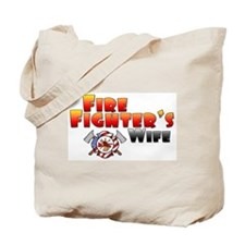 Fire Fighter's Wife Tote Bag