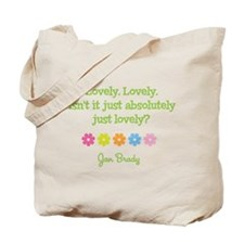 Lovely. Lovely. Just absolutely just lovely? Tote