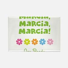 Marcia, Marcia, Marcia! Rectangle Magnet