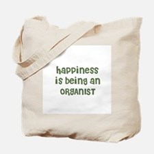 Happiness is being an ORGANIS Tote Bag