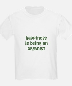 Happiness is being an ORGANIS Kids T-Shirt