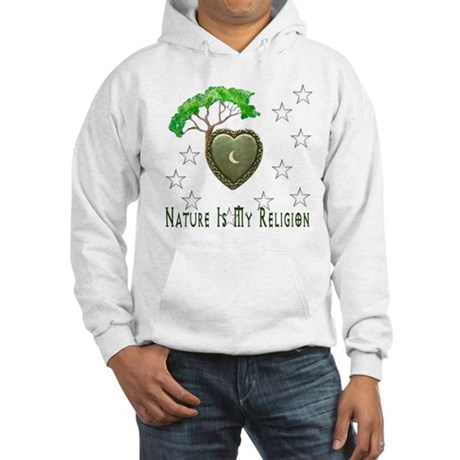 Nature Is My Religion Hooded Sweatshirt