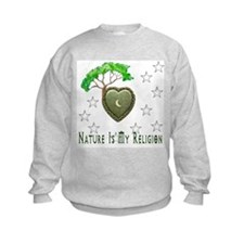 Nature Is My Religion Sweatshirt