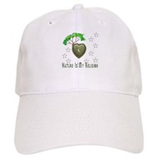 Nature Is My Religion Baseball Cap