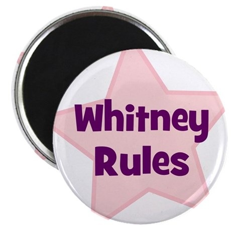 """Whitney Rules 2.25"""" Magnet (10 pack)"""
