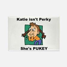 Katie is Pukey Rectangle Magnet