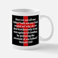 Malachi 2-10 Mug