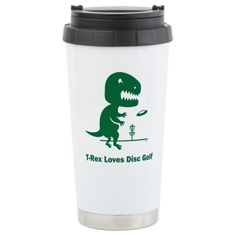 T-Rex Loves Disc Golf Stainless Steel Travel Mug