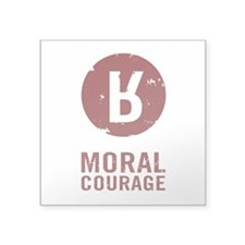 Moral Courage Sticker