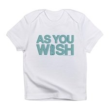 As You Wish Princess Bride Infant T-Shirt