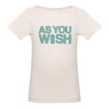 As You Wish Tee