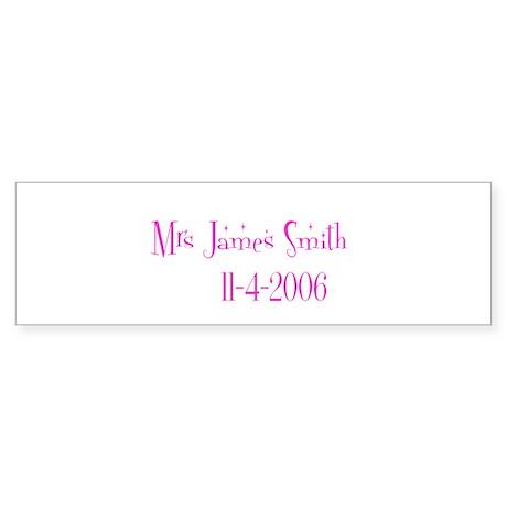 Mrs James Smith 11-4-2 Bumper Sticker