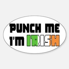 Punch me, I'm irish Oval Decal