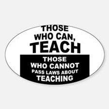 Those Who Can, Teach Decal