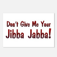 Don't give me your Jibba Jabba! Postcards (Package