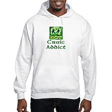 Craic Addict Hoodie