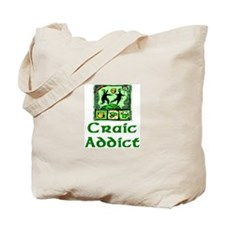 Craic Addict Tote Bag