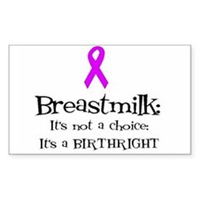 Breastmilk Birthright Sticker (Rectangul