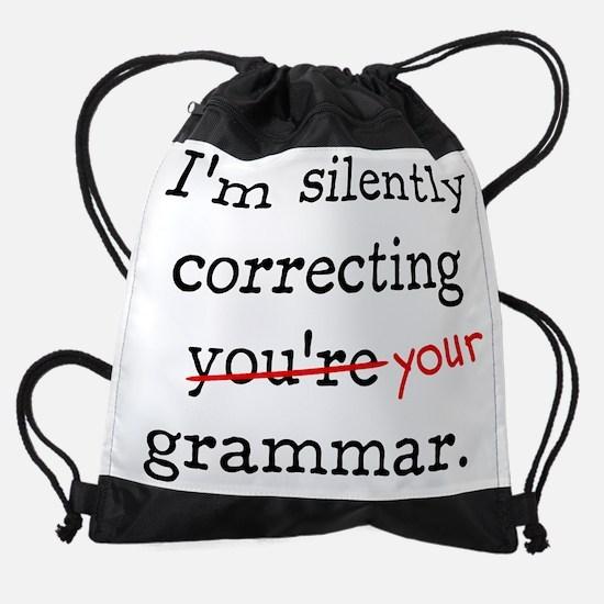 I'm silently correcting you're gram Drawstring Bag