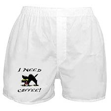 I NEED COFFEE! Boxer Shorts