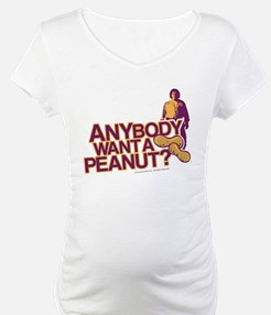 Anybody Want A Peanut? Shirt