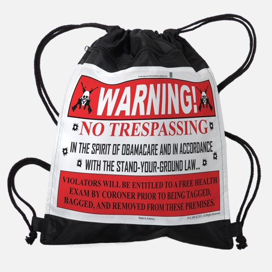 'The Obamacare -- Stand Your Ground Drawstring Bag