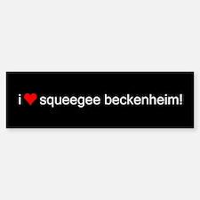 i love squeegee beckenheim! Bumper Bumper Bumper Sticker
