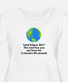 Total Eclipse - most fun Plus Size T-Shirt