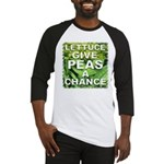 """Give Peas a Chance"" Baseball Jersey"