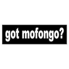 MOFONGO... Bumper Bumper Sticker
