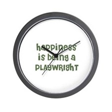 Happiness is being a PLAYWRIG Wall Clock